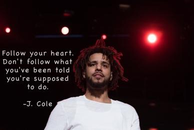 J Cole Quote