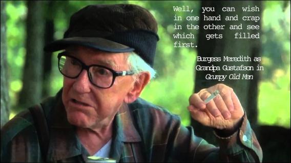 Grandpa Gustafson quote